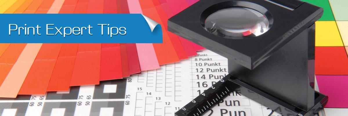 Print Expert Tips